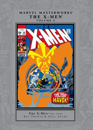 Marvel Masterworks: Los X-Men, Vol. 6