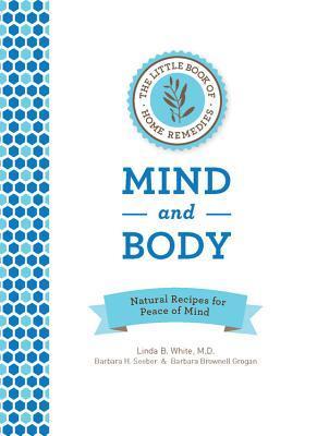 Remedios caseros para la mente y el cuerpo mini libro