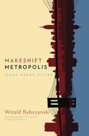 Metropolis improvisada: ideas sobre las ciudades