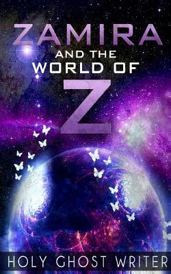 Zamira y el Mundo de Z