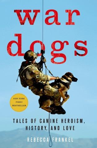 Perros de Guerra: Cuentos de heroísmo canino, historia y amor