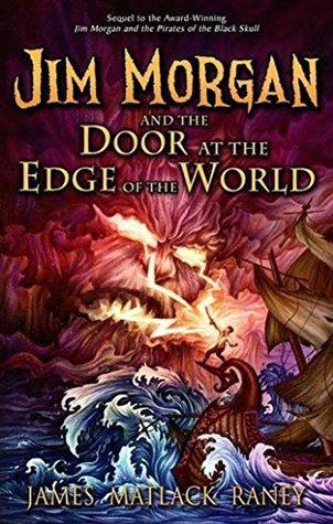 Jim Morgan y la puerta al borde del mundo