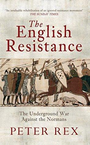 La resistencia inglesa: La guerra subterránea contra los normandos
