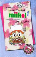 ¡Kumpulan Cerita Terbaik Miiko! Vol. 1