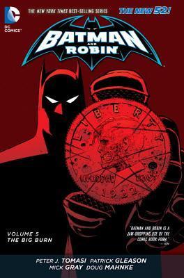 Batman y Robin, Volumen 5: La gran quemadura