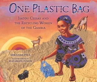 Una bolsa de plástico: Isatou Ceesay y las Mujeres Recicladoras de Gambia