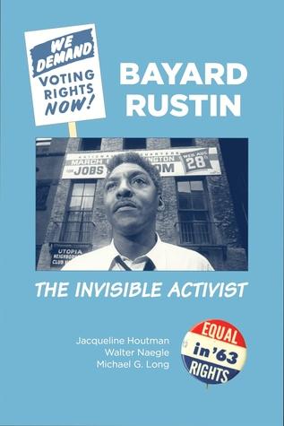 Bayard Rustin: El Activista Invisible