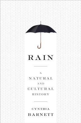 Lluvia: Una historia natural y la Cultura