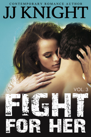 Lucha por ella: Volumen 3