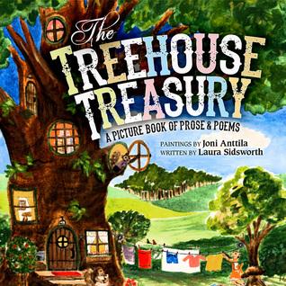 The Treehouse Treasury: Un libro ilustrado de prosa y poemas
