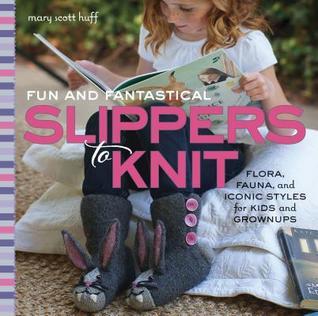 Zapatillas divertidas y fantásticas para tejer: Flora, Fauna y estilos icónicos para niños y adultos