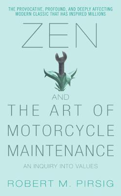 Zen y el arte del mantenimiento de la motocicleta: una investigación sobre Valores