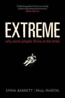 Extremo: ¿Por qué algunas personas prosperan en los límites?