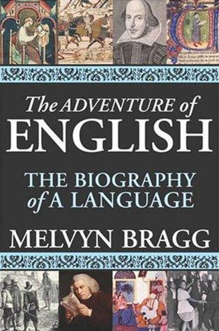 La aventura del inglés: la biografía de un idioma