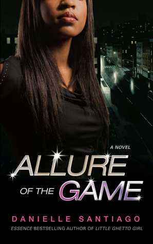 Allure of the Game: Una novela