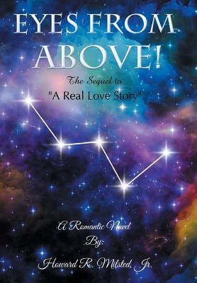 Eyes from Above: La secuela de una historia de amor real