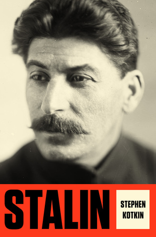 Stalin: Volumen I: Paradojas del poder, 1878-1928