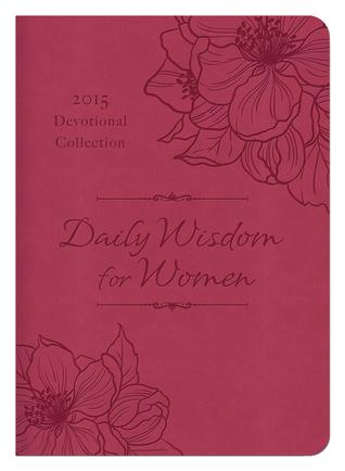 Sabiduría Diaria para la Mujer 2015 Colección Devocional