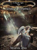 Una noche iluminada por la luna: Templo de Prometeo