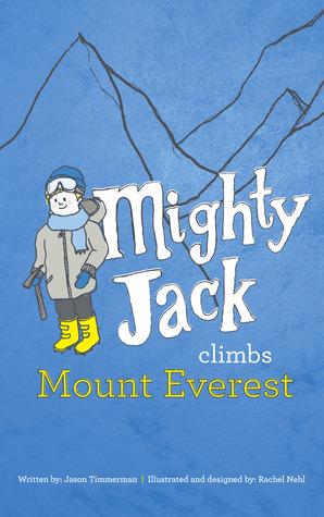 Mighty Jack Climbs El Monte Everest