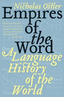 Imperios de la Palabra: Una Historia del Mundo Idioma