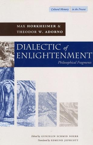 Dialéctica de la Ilustración: Fragmentos filosóficos