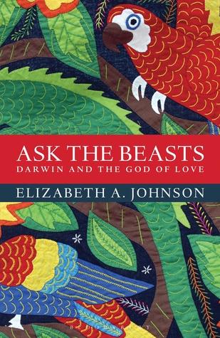 Pregunte a las Bestias: Darwin y el Dios del Amor