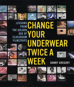 Cambie su ropa interior dos veces por semana: lecciones de la edad de oro de las tiras de películas de aula