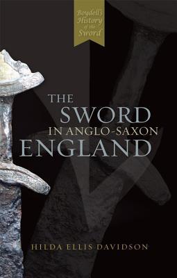 La espada en Inglaterra anglosajona: su arqueología y literatura