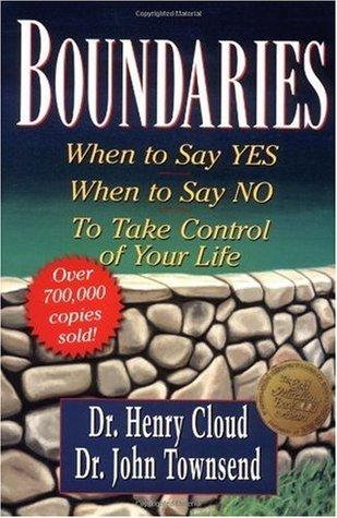 Límites: Cuándo decir sí, cómo decir no tomar el control de su vida