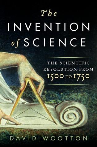 La invención de la ciencia: la revolución científica de 1500 a 1750