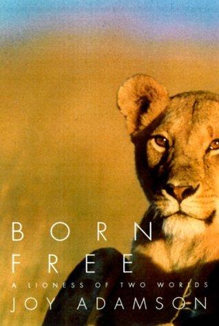 Born Free: Una leona de dos mundos