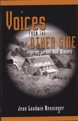 Voices From The Other Side: Inspiración de las memorias alemanas de la Segunda Guerra Mundial