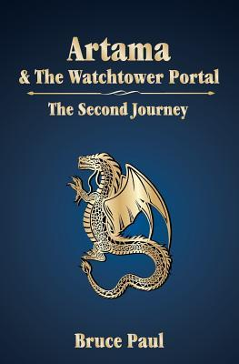Artama & El Portal de la Watchtower: El Segundo Viaje