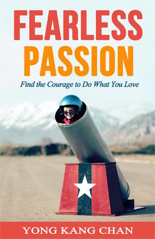 Fearless Passion: Encuentra el coraje para hacer lo que te gusta
