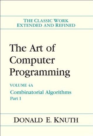 El Arte de la Programación de Computadoras, Volumen 4A: Algoritmos Combinatoriales, Parte 1