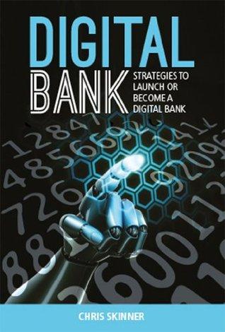Banco Digital: Estrategias para lanzar o convertirse en un banco digital