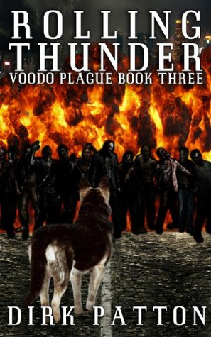 Rolling Thunder: Voodoo Plague Book 3