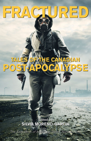 Fracturado: Cuentos del Post-Apocalipsis canadiense