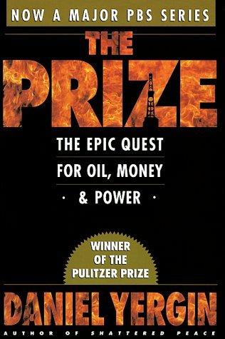El premio: La búsqueda épica del petróleo, el dinero y el poder