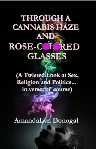 A través de un haz de cannabis y gafas de color rosa