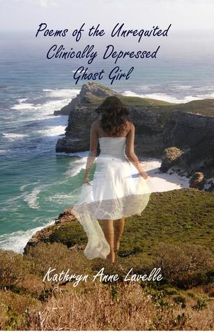 Poemas de la chica fantasma clínicamente deprimida no recompensada