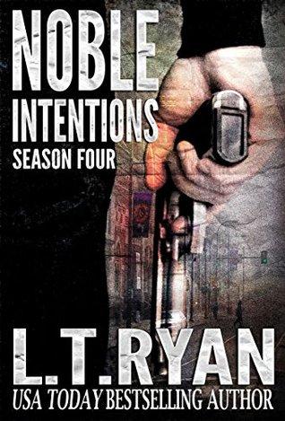 Noble Intentions: Temporada Cuatro