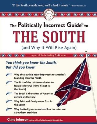 La Guía Políticamente Incorrecta al Sur: