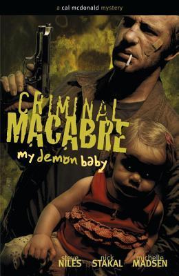 Criminal Macabre: My Demon Baby: Un misterio de Cal McDonald