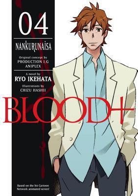 Blood +, Volumen 4 - Nankurunaisa