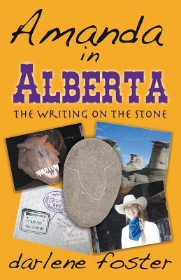 Amanda en Alberta: La escritura en la piedra