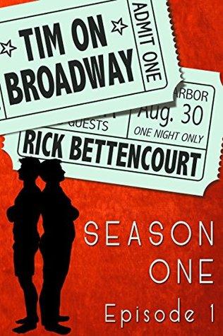 Tim en Broadway, Temporada Uno, Episodio 1