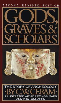 Dioses, sepulcros y eruditos: la historia de la arqueología