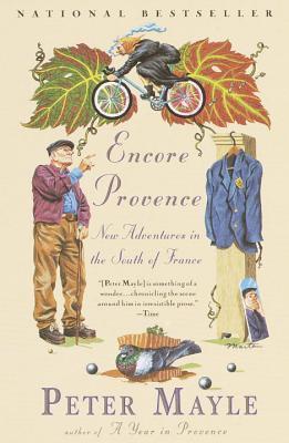 Encore Provence: Nuevas Aventuras en el Sur de Francia